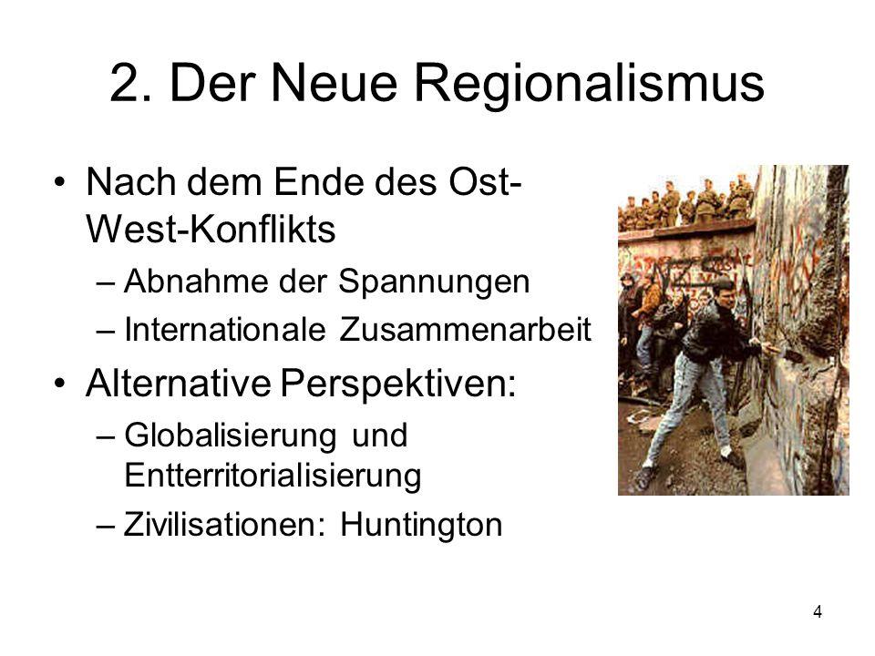 2. Der Neue Regionalismus