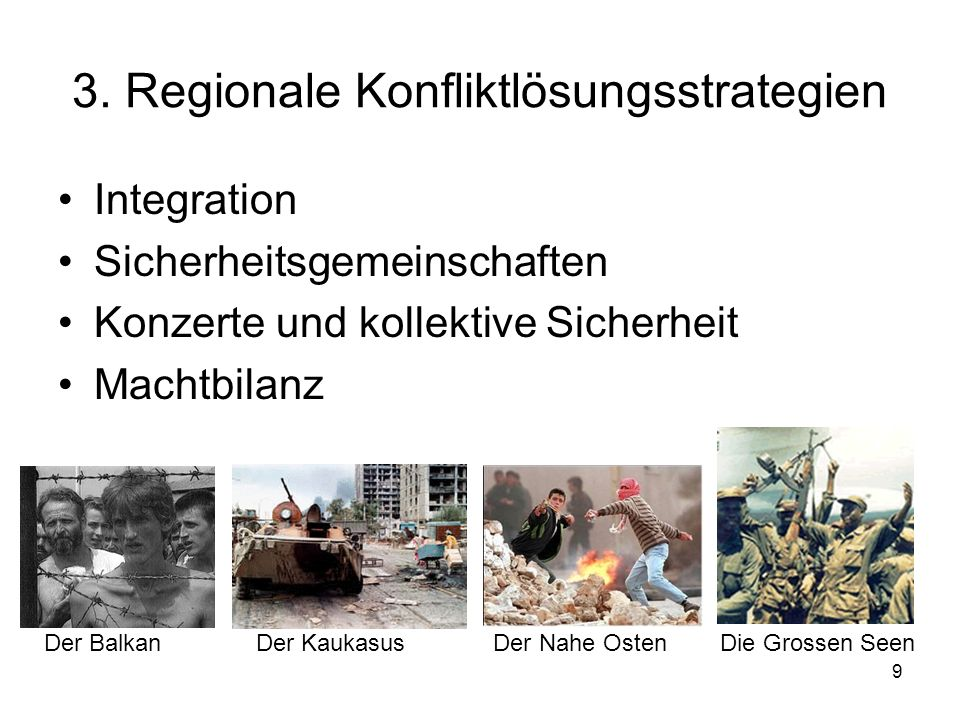 3. Regionale Konfliktlösungsstrategien