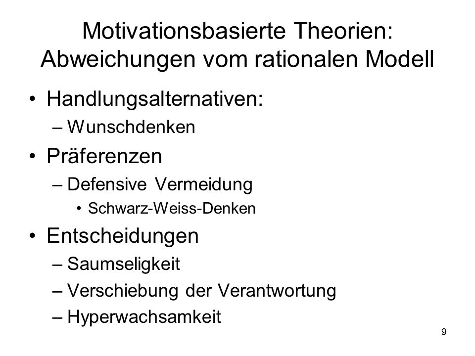 Motivationsbasierte Theorien: Abweichungen vom rationalen Modell
