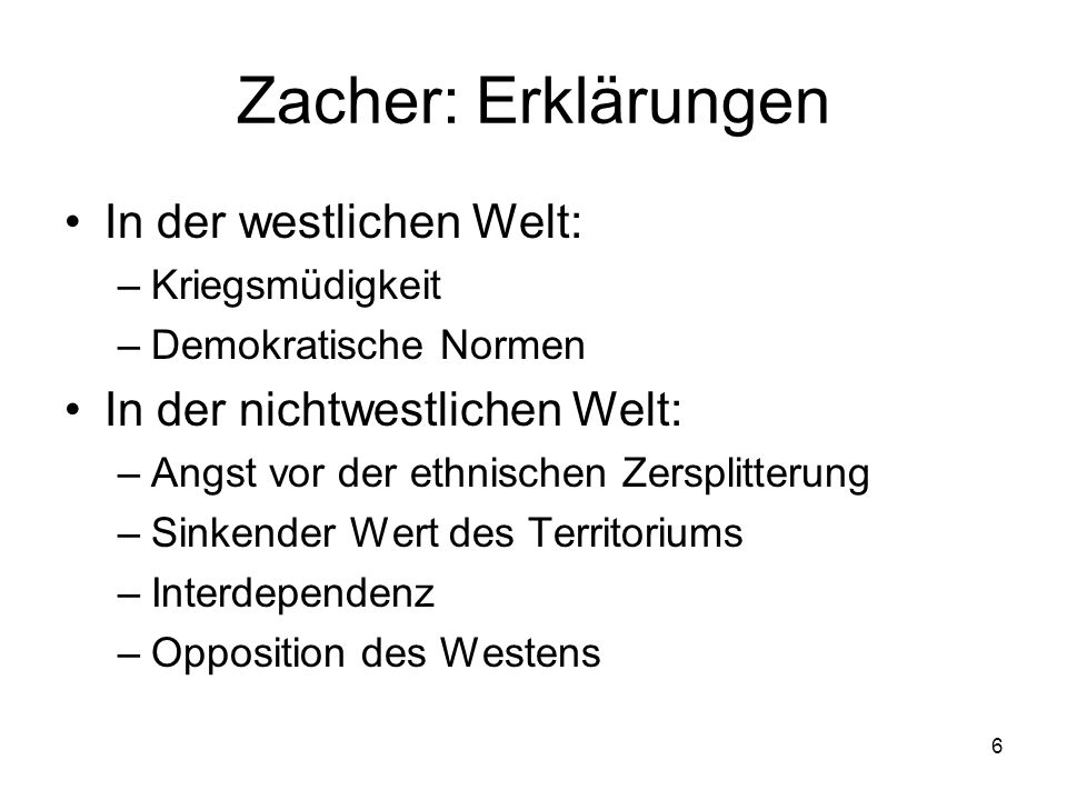 Zacher: Erklärungen In der westlichen Welt: