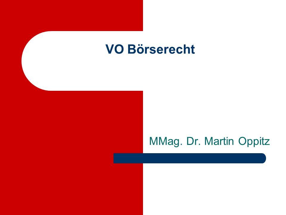 VO Börserecht MMag. Dr. Martin Oppitz