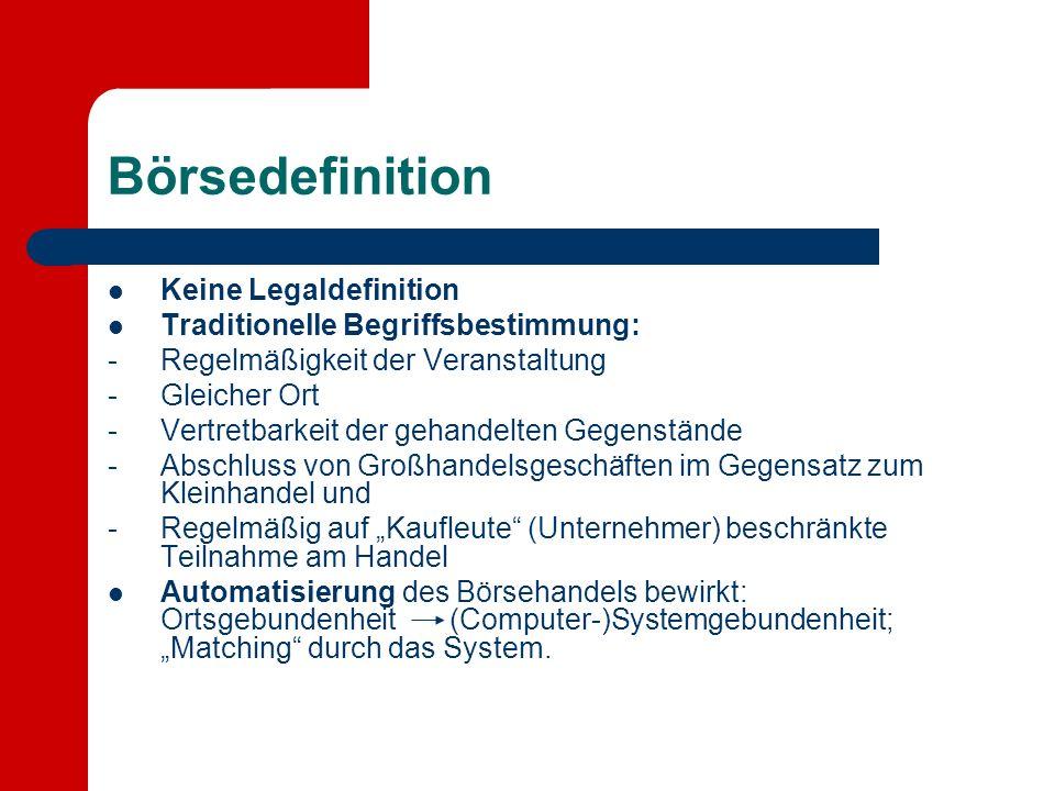 Börsedefinition Keine Legaldefinition
