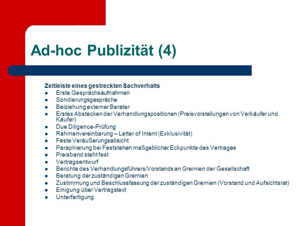 Ad-hoc Publizität (4) Zeitleiste eines gestreckten Sachverhalts