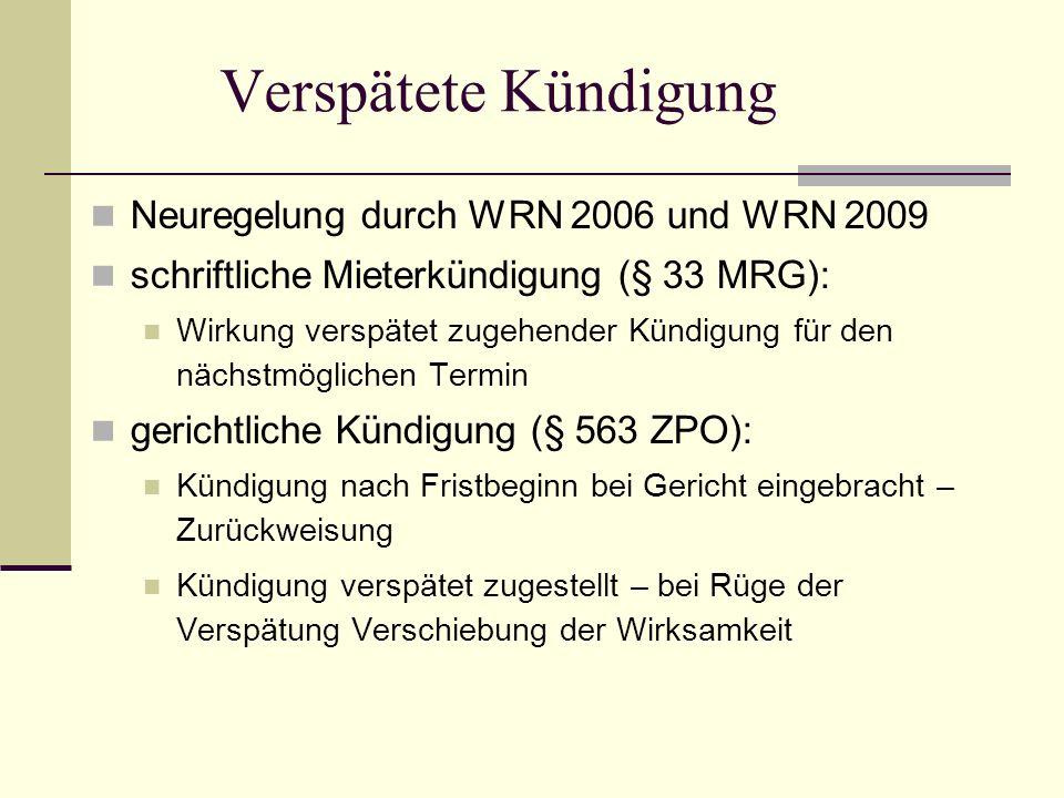 Verspätete Kündigung Neuregelung durch WRN 2006 und WRN 2009