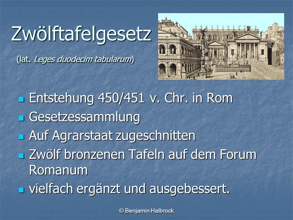Zwölftafelgesetz (lat. Leges duodecim tabularum)