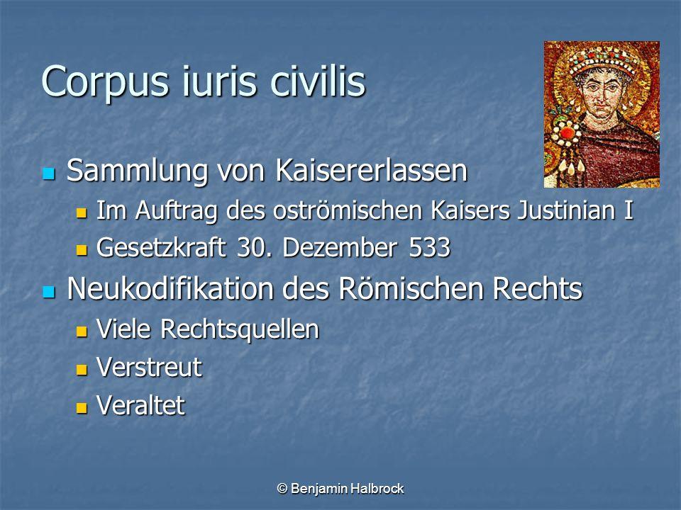 Corpus iuris civilis Sammlung von Kaisererlassen