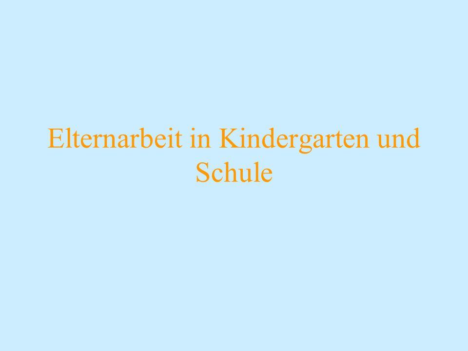 Elternarbeit in Kindergarten und Schule