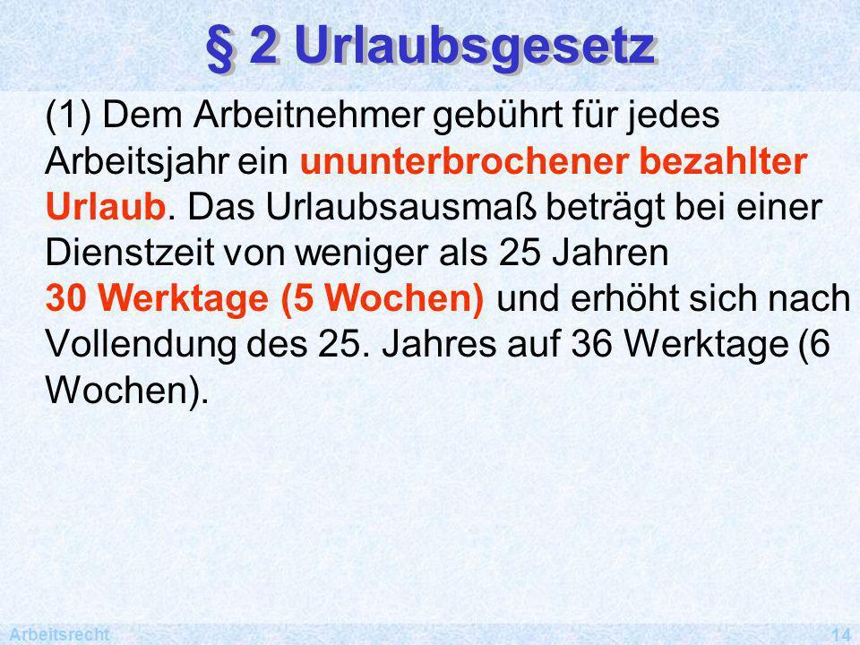 § 2 Urlaubsgesetz