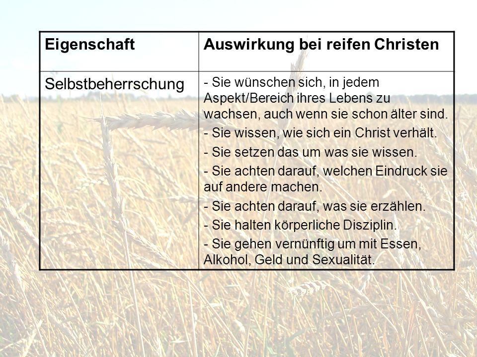 Auswirkung bei reifen Christen Selbstbeherrschung