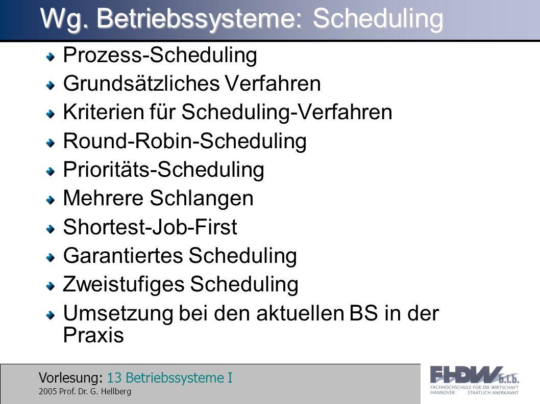 Wg. Betriebssysteme: Scheduling