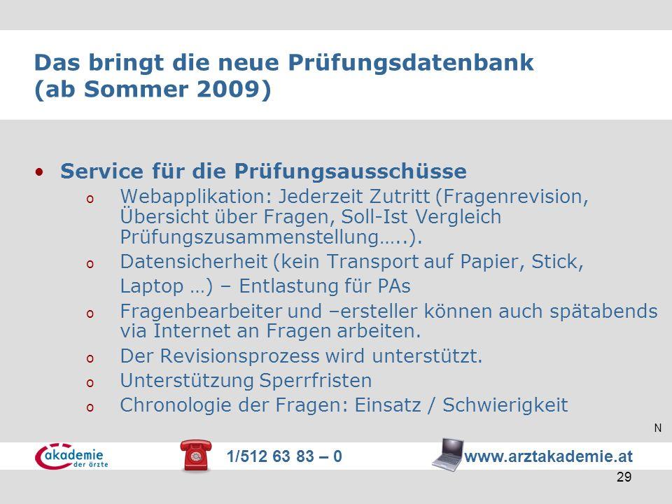 Das bringt die neue Prüfungsdatenbank (ab Sommer 2009)