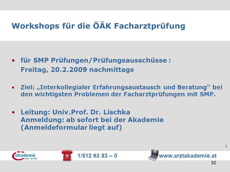 Workshops für die ÖÄK Facharztprüfung