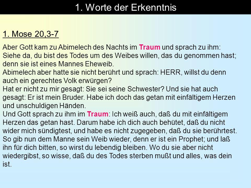 1. Worte der Erkenntnis 1. Mose 20,3-7