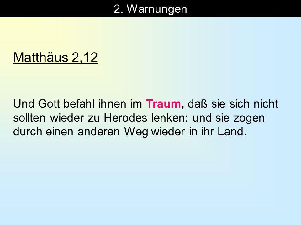 2. Warnungen Matthäus 2,12.