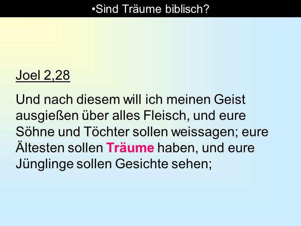 Sind Träume biblisch Joel 2,28.