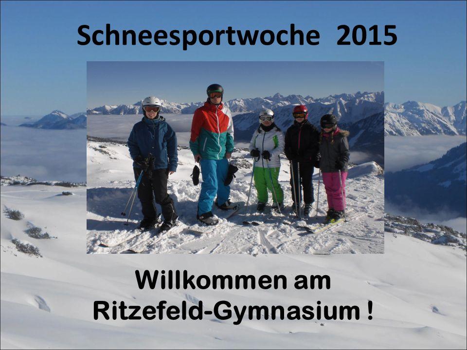 ppp Schneesportwoche 2015 Willkommen am Ritzefeld-Gymnasium !