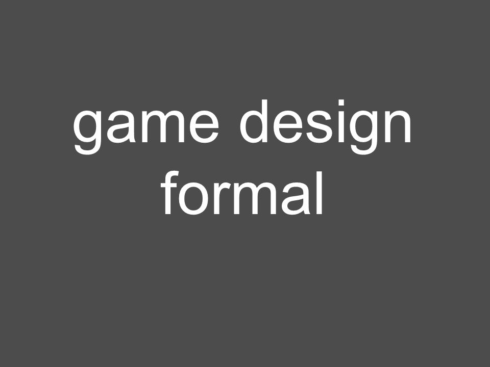 game design formal
