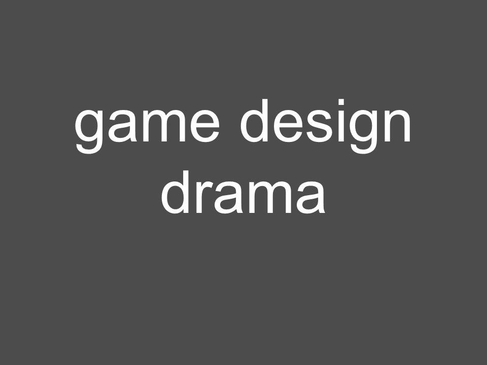 game design drama