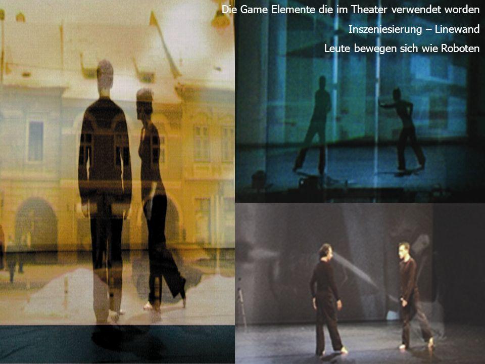Die Game Elemente die im Theater verwendet worden