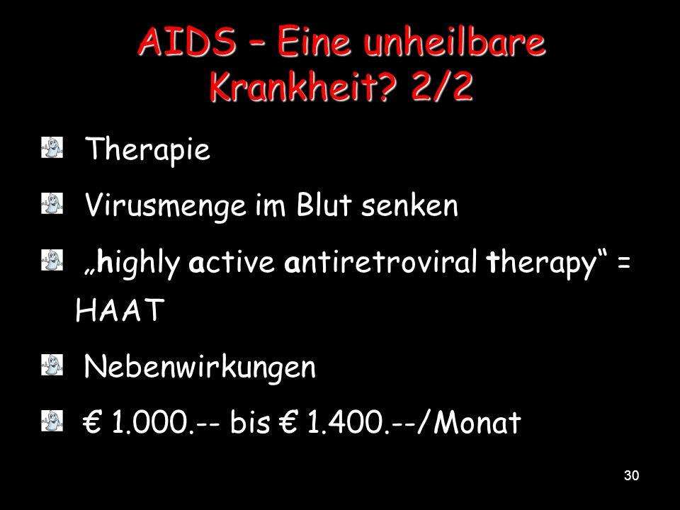 AIDS – Eine unheilbare Krankheit 2/2