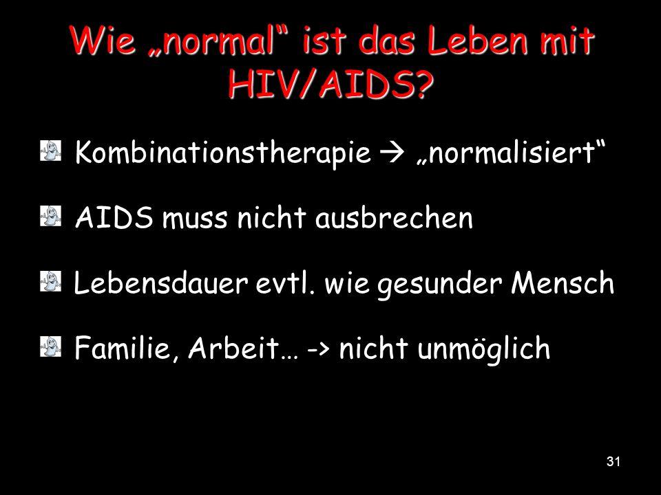 """Wie """"normal ist das Leben mit HIV/AIDS"""