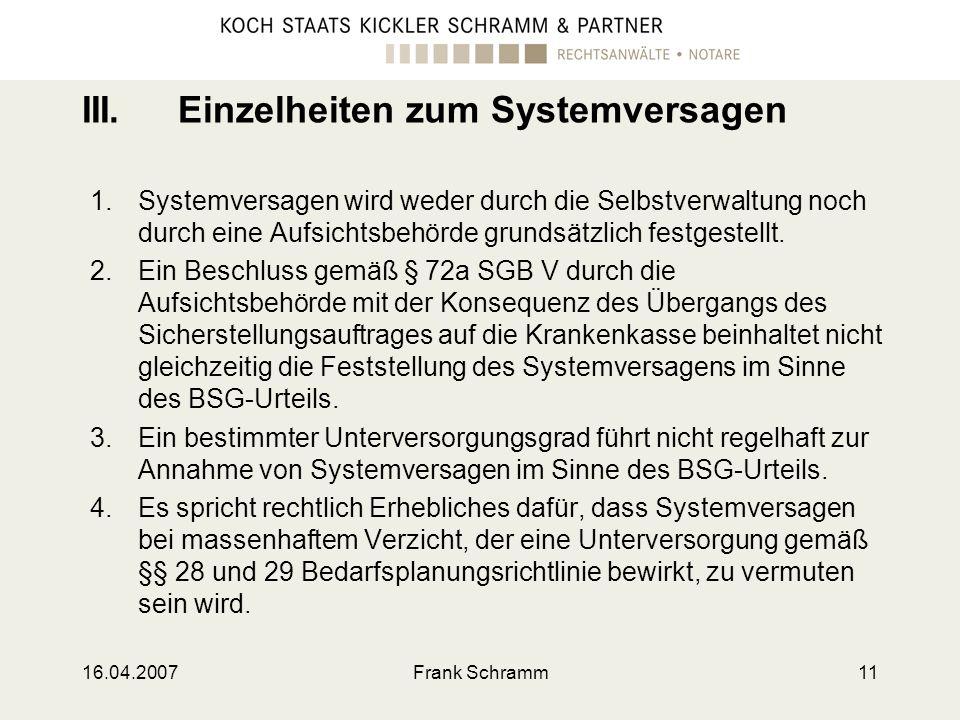 III. Einzelheiten zum Systemversagen