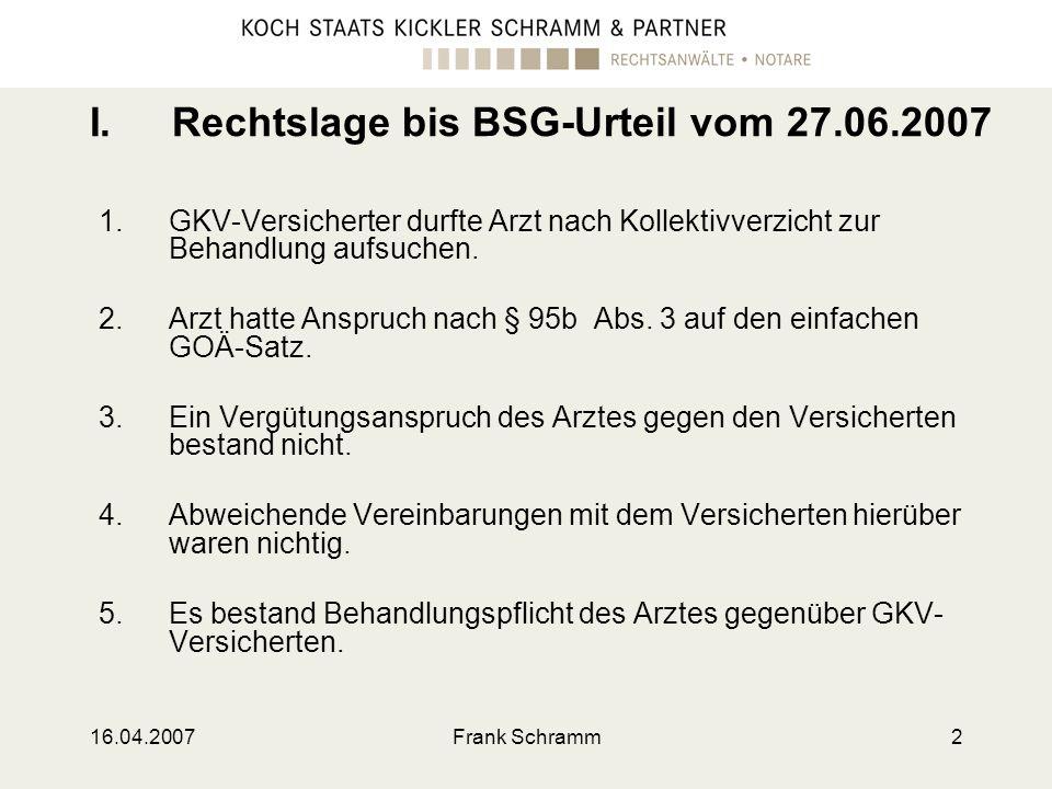 I. Rechtslage bis BSG-Urteil vom 27.06.2007