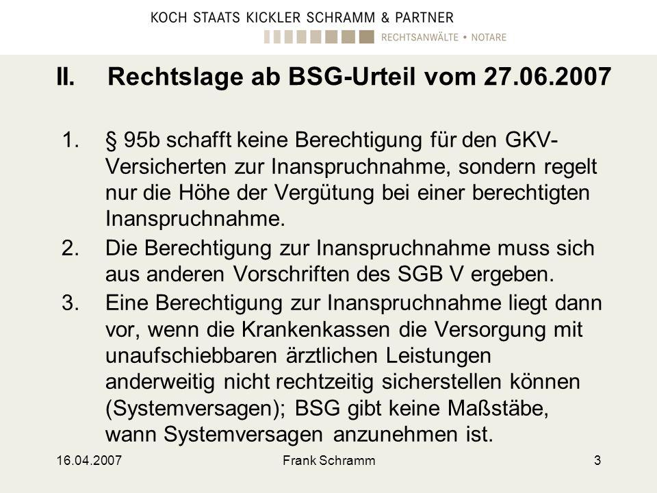 II. Rechtslage ab BSG-Urteil vom 27.06.2007