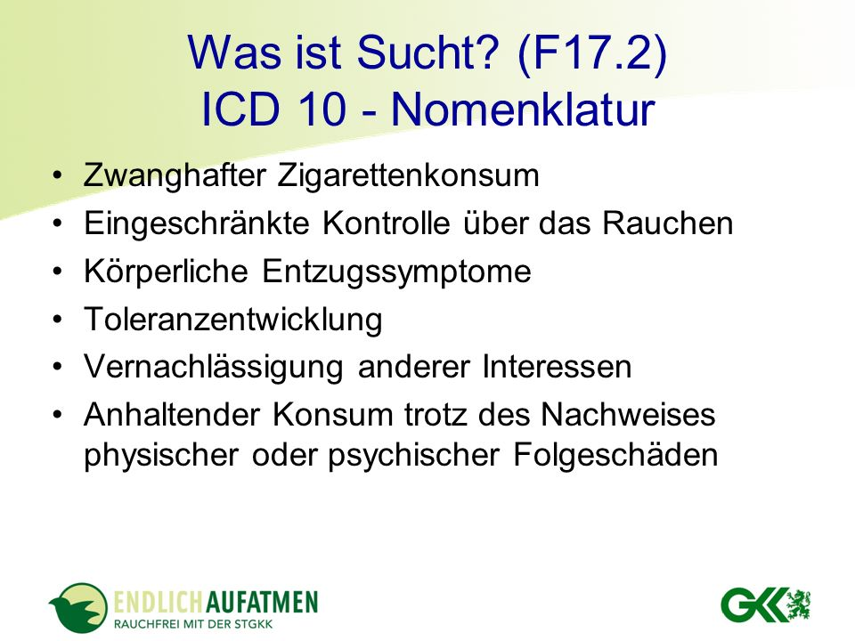 Was ist Sucht (F17.2) ICD 10 - Nomenklatur
