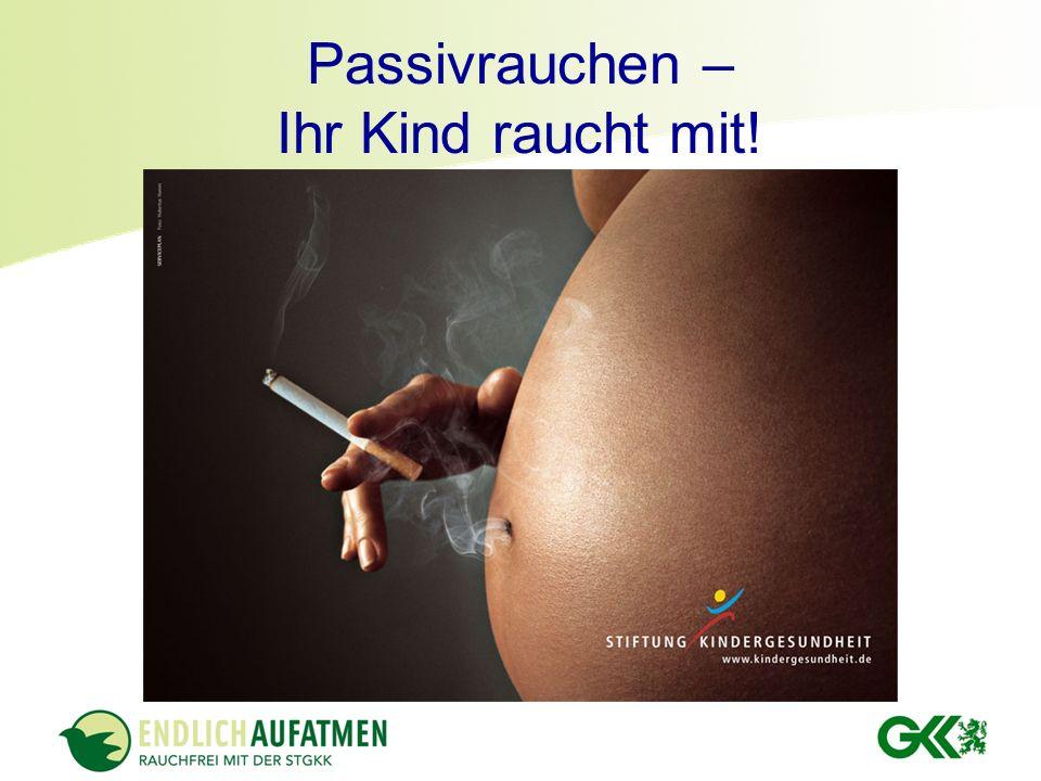 Passivrauchen – Ihr Kind raucht mit!