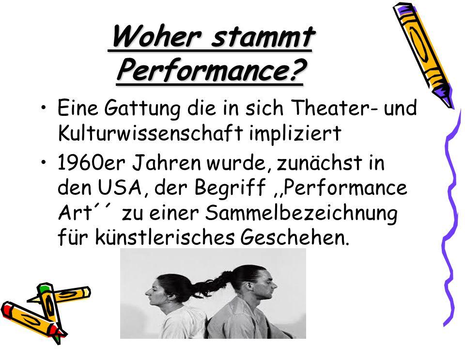 Woher stammt Performance
