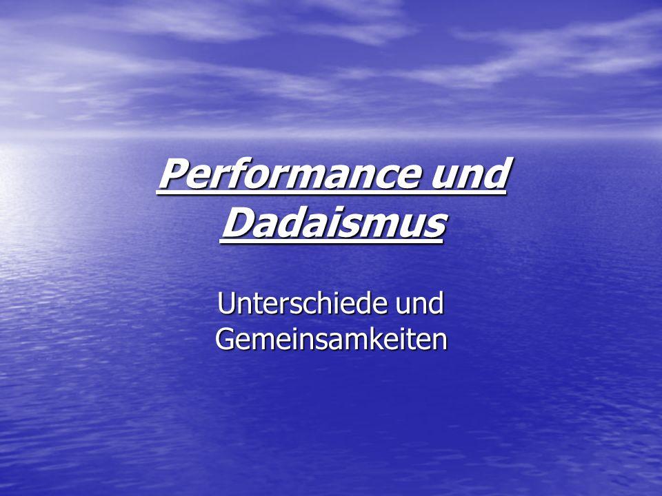 Performance und Dadaismus
