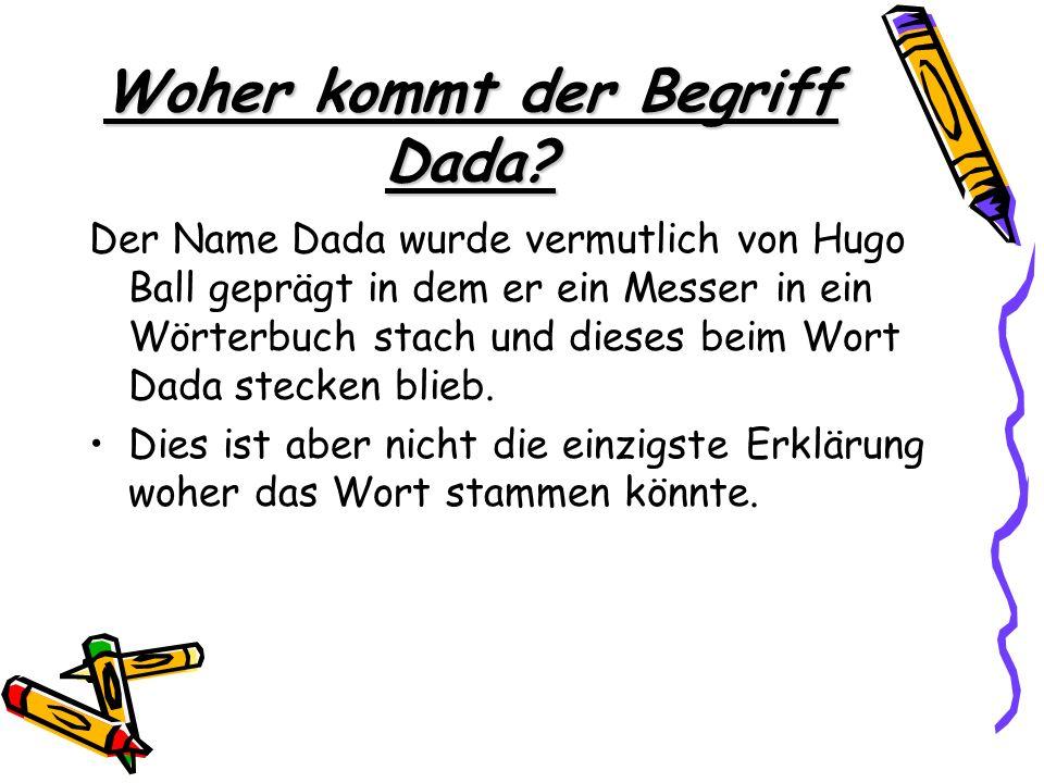 Woher kommt der Begriff Dada