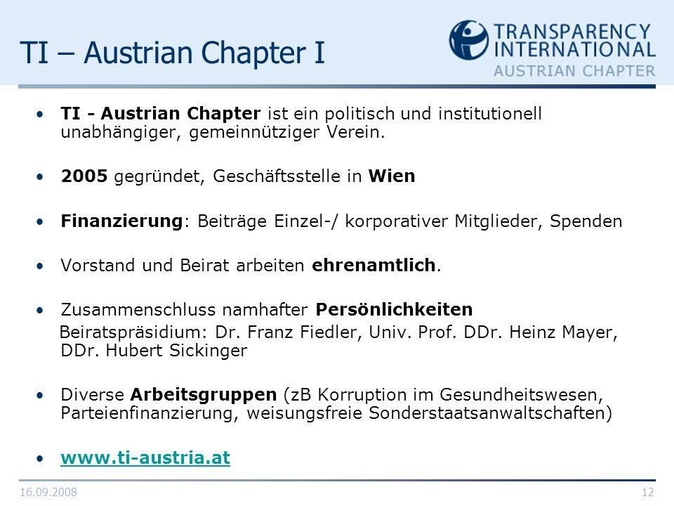 TI – Austrian Chapter I TI - Austrian Chapter ist ein politisch und institutionell unabhängiger, gemeinnütziger Verein.