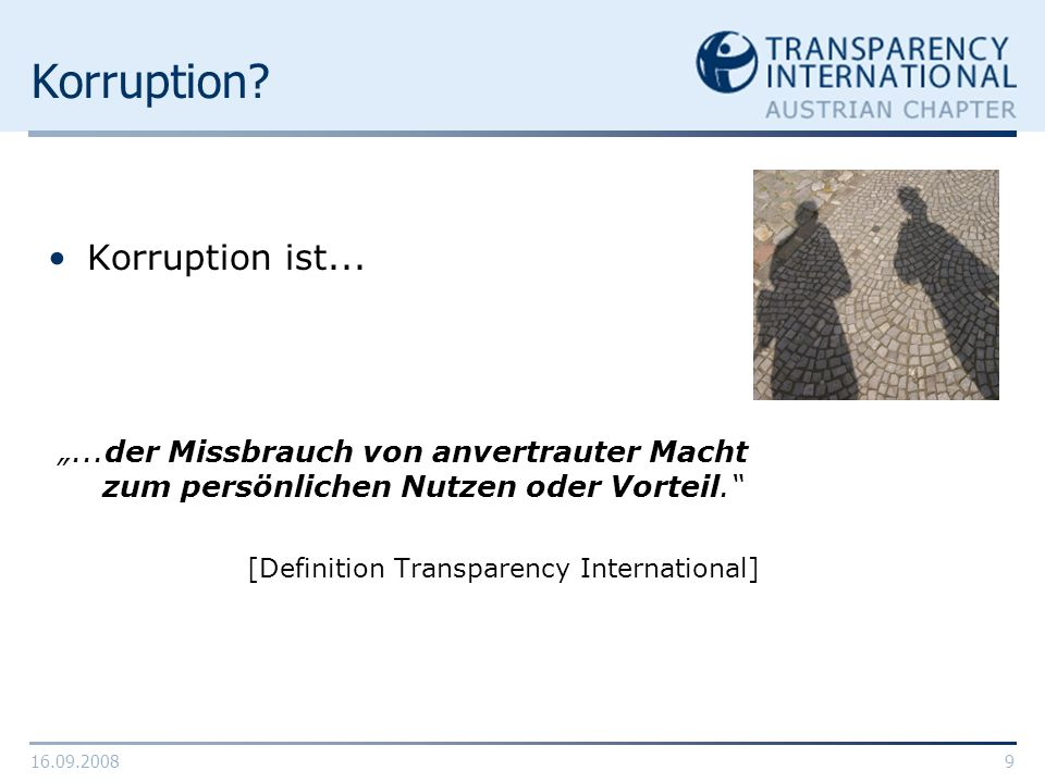 Korruption Korruption ist...