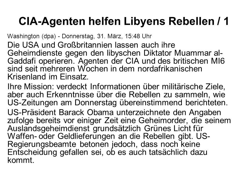 CIA-Agenten helfen Libyens Rebellen / 1