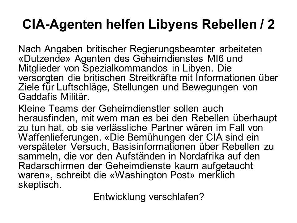 CIA-Agenten helfen Libyens Rebellen / 2