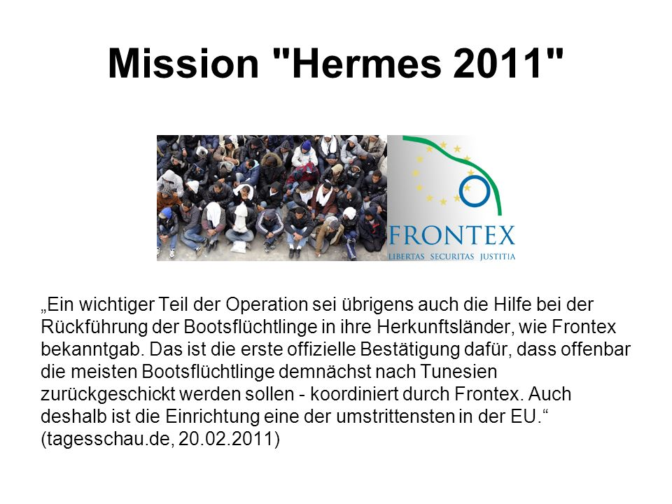 Mission Hermes 2011