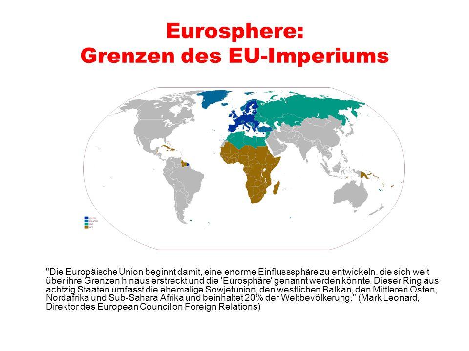 Eurosphere: Grenzen des EU-Imperiums
