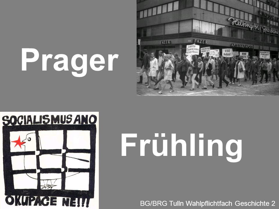 Prager Frühling BG/BRG Tulln Wahlpflichtfach Geschichte 2