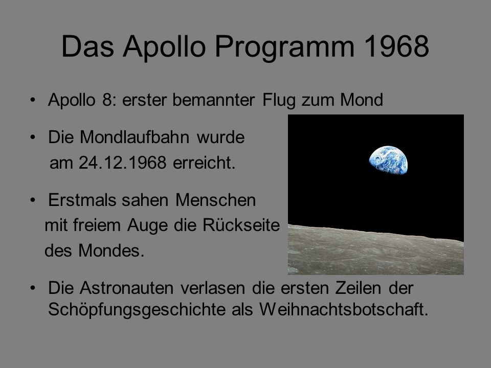 Das Apollo Programm 1968 Apollo 8: erster bemannter Flug zum Mond