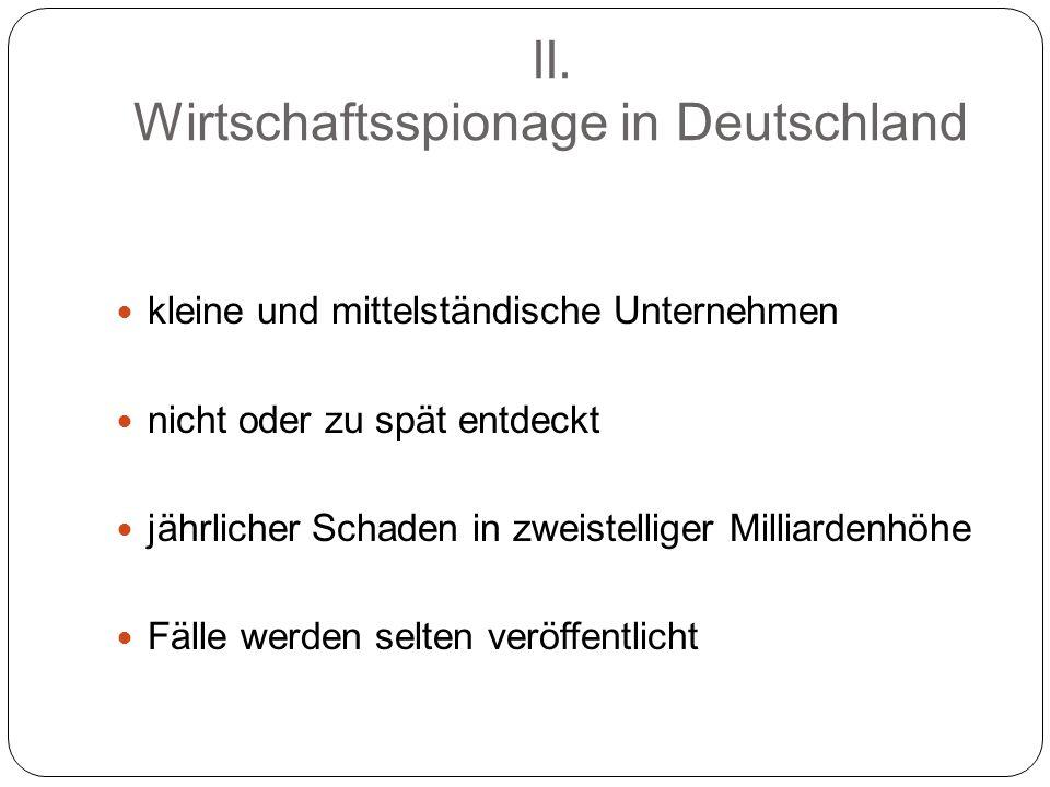 II. Wirtschaftsspionage in Deutschland
