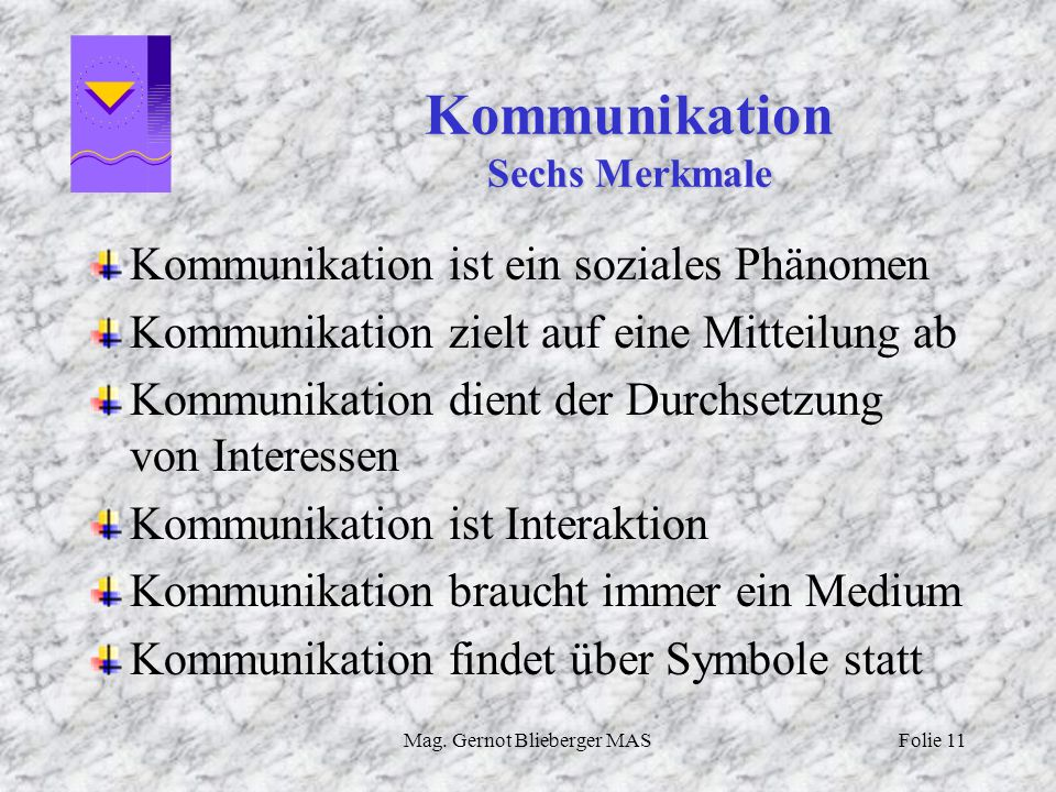 Kommunikation Sechs Merkmale