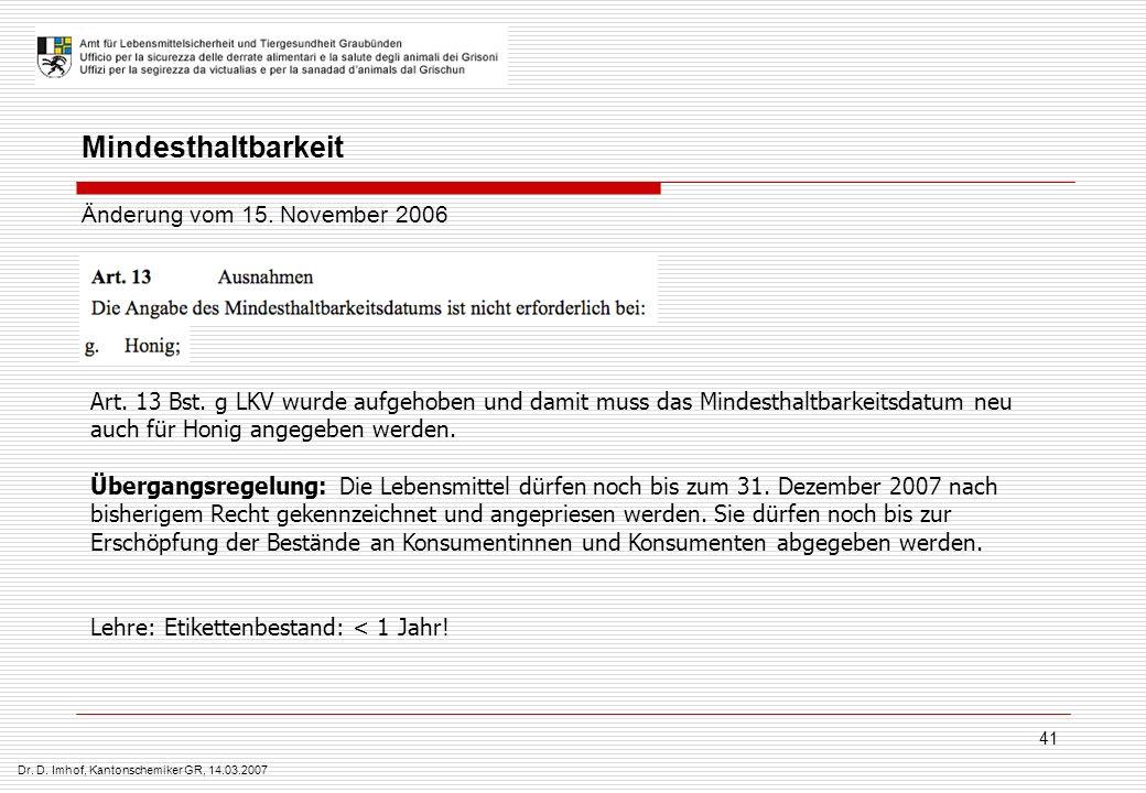 Mindesthaltbarkeit Änderung vom 15. November 2006
