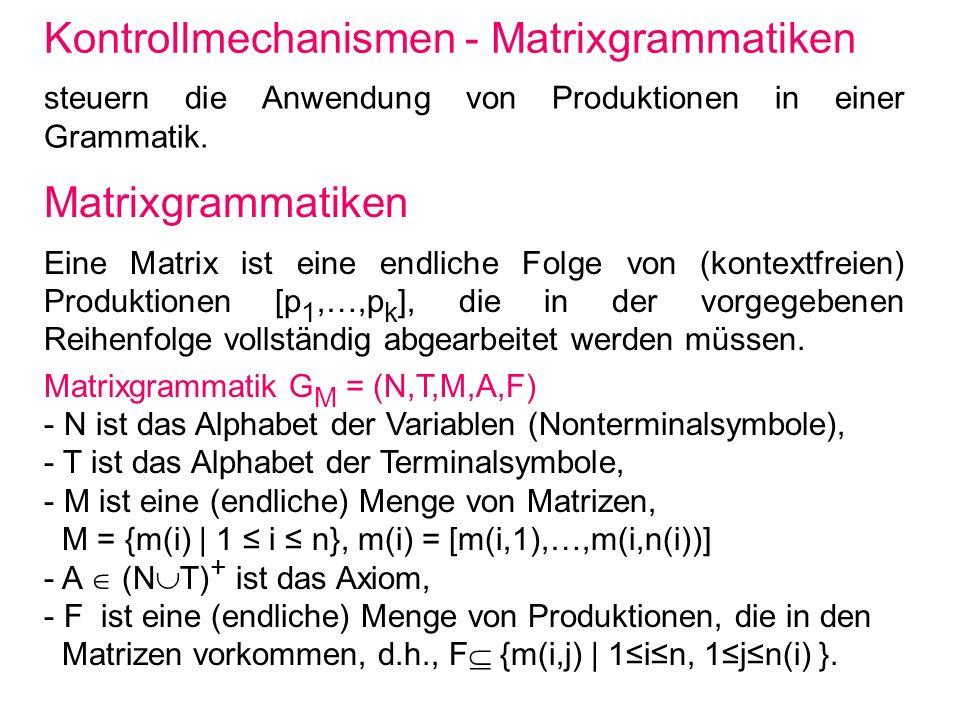 Kontrollmechanismen - Matrixgrammatiken