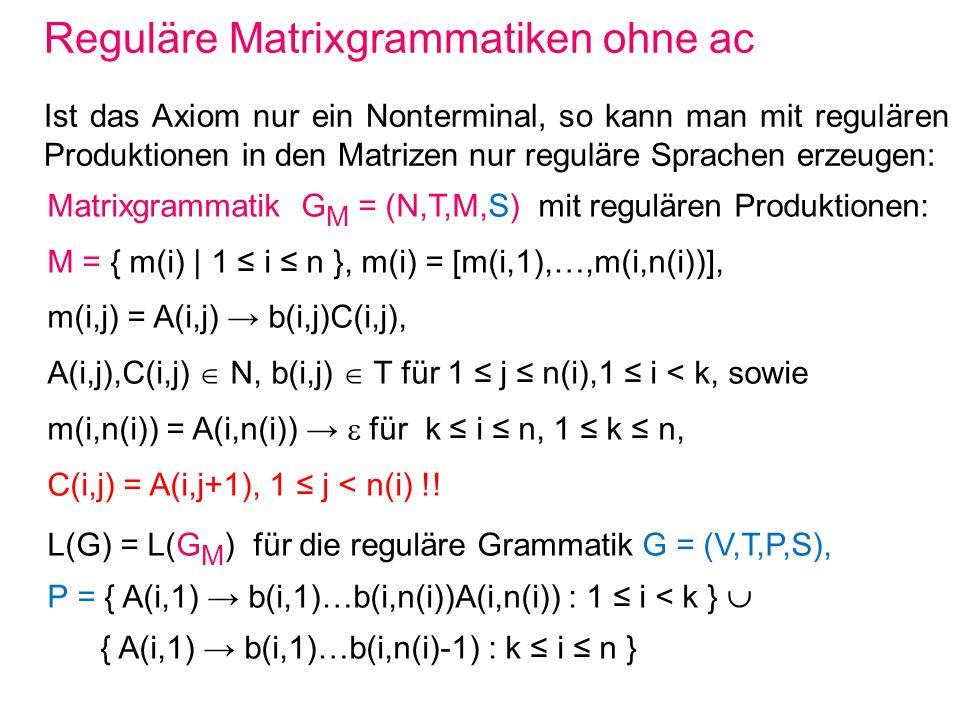 Reguläre Matrixgrammatiken ohne ac