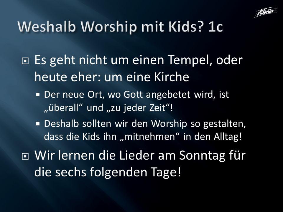 Weshalb Worship mit Kids 1c