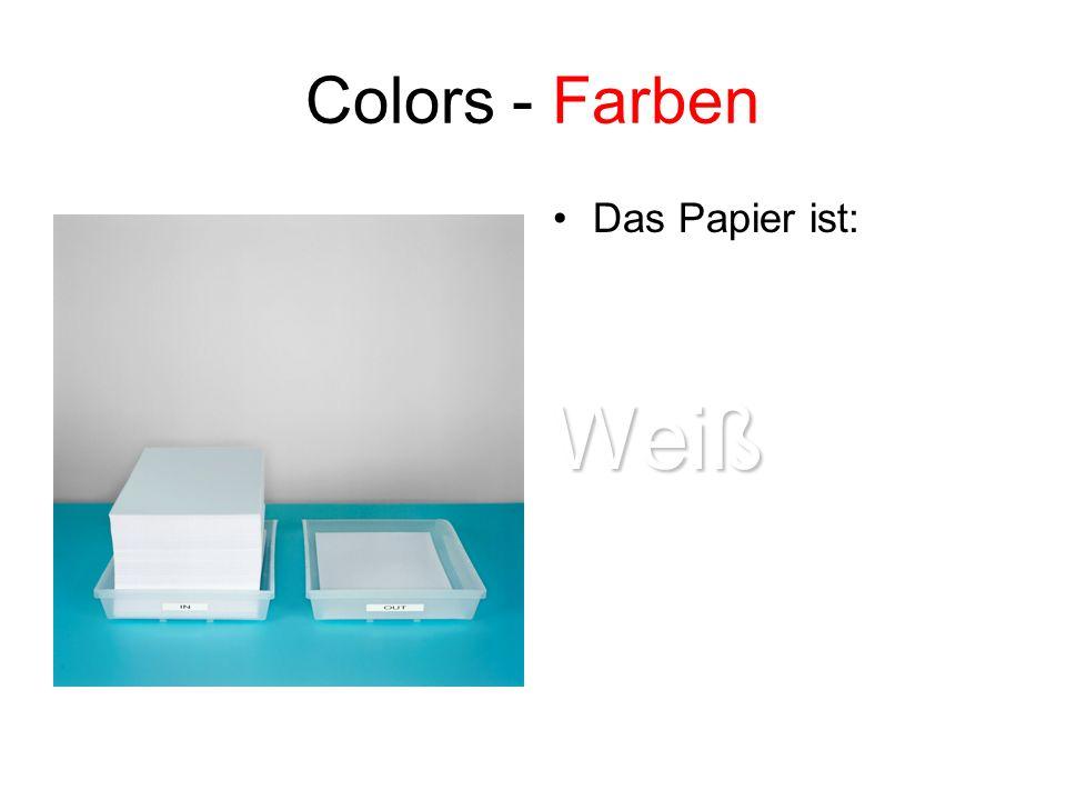 Colors - Farben Das Papier ist: Weiß