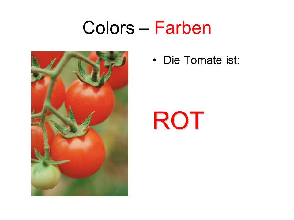 Colors – Farben Die Tomate ist: ROT