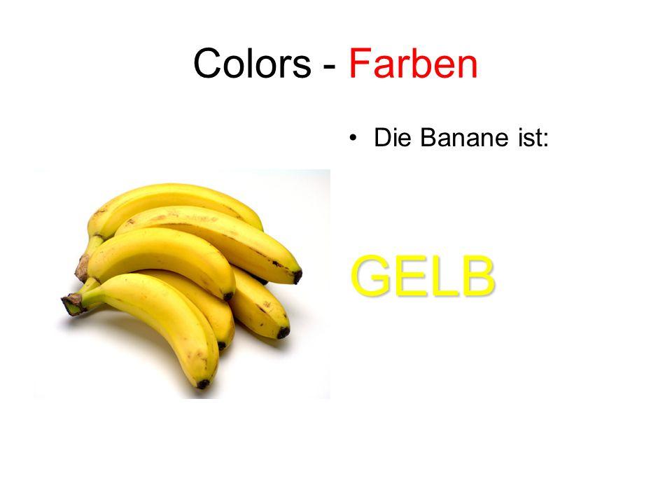 Colors - Farben Die Banane ist: GELB